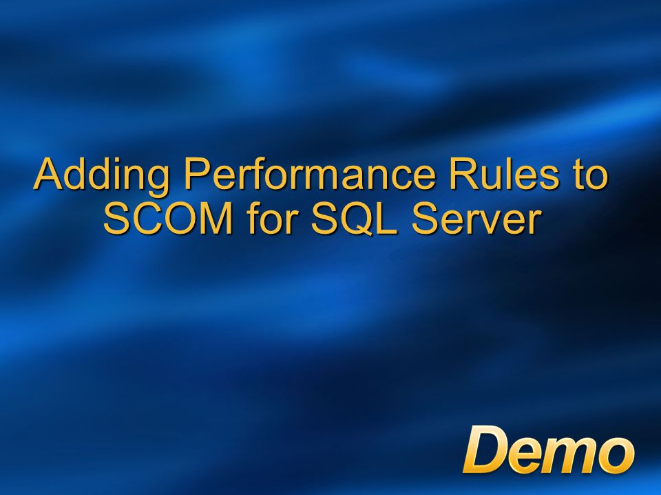 Adding Performance Rules to SCOM for SQL Server