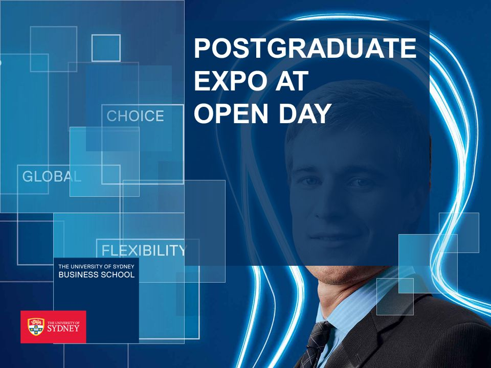 THE UNIVERSITY OF SYDNEY BUSINESS SCHOOL POSTGRADUATE EXPO AT OPEN DAY
