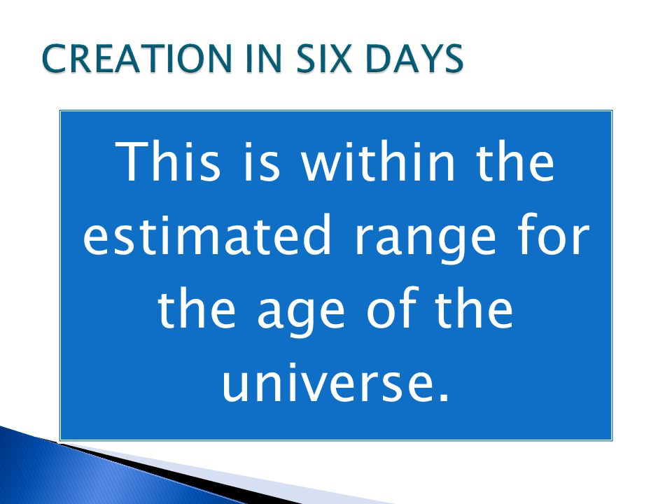 This is within the estimated range for the age of the universe.