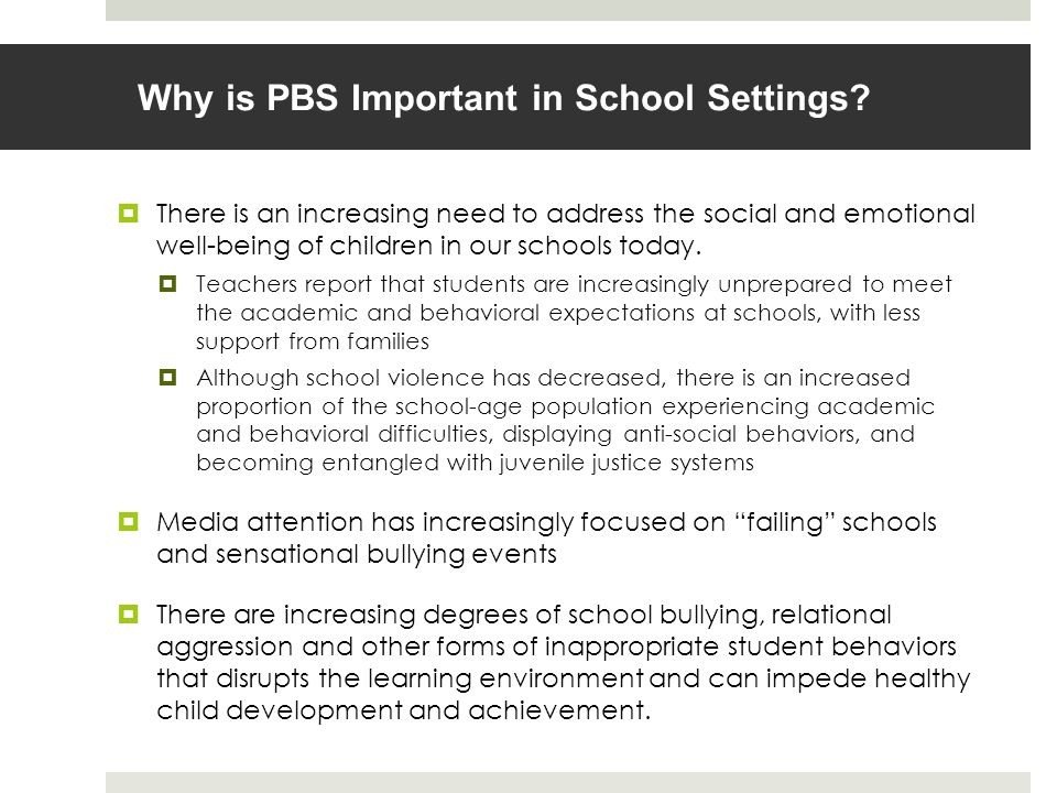Why is PBS Important in School Settings.