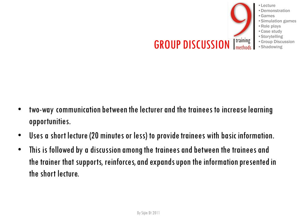 t wo-way communication between the lecturer and the trainees to increase learning opportunities.