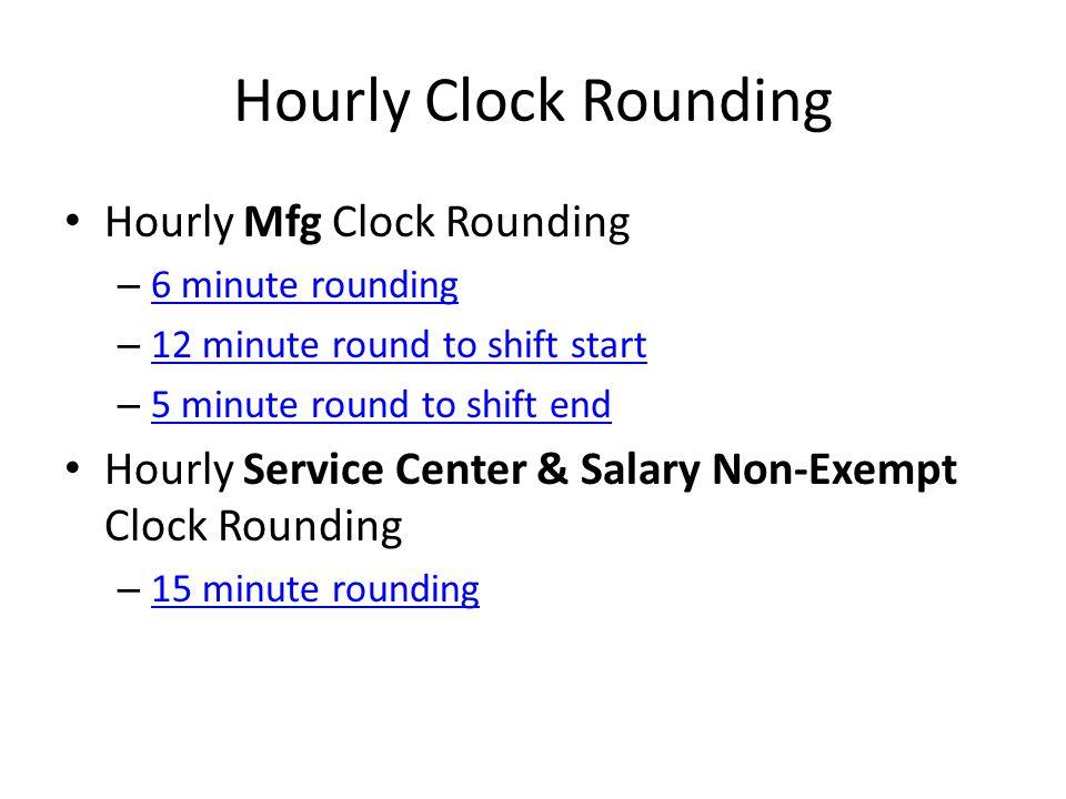 HOURLY MFG 6 MINUTE ROUNDING
