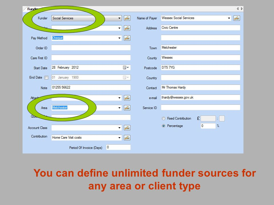 You can define unlimited funder sources for any area or client type