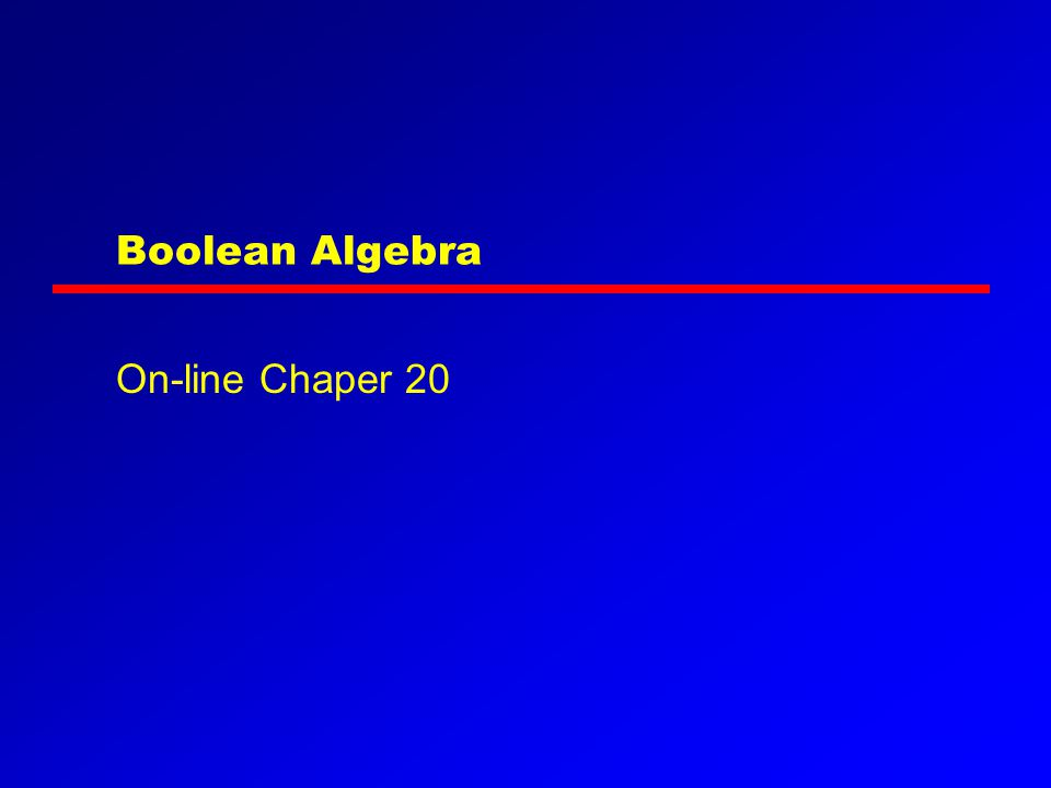 Boolean Algebra On-line Chaper 20