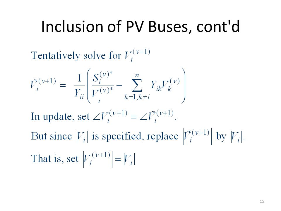 Inclusion of PV Buses, cont'd 15