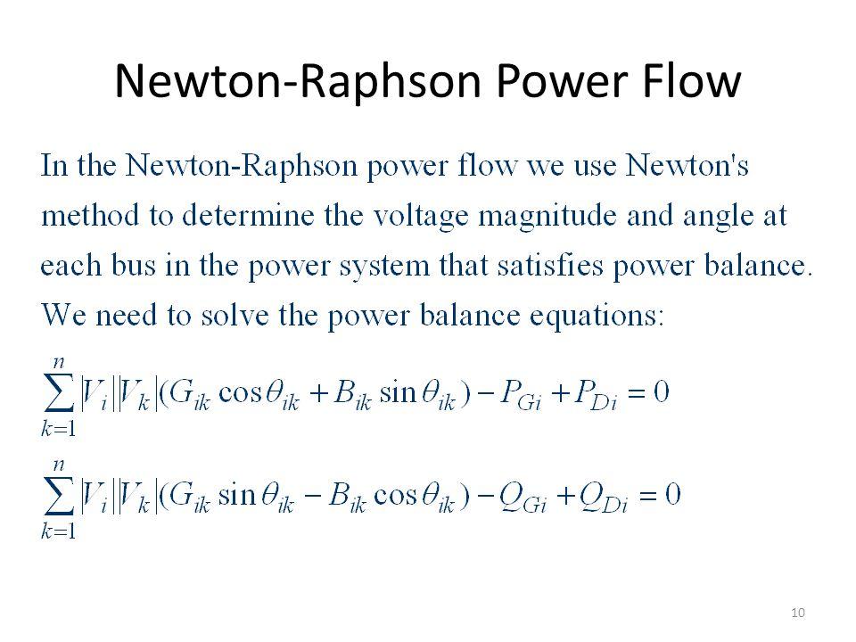 Newton-Raphson Power Flow 10