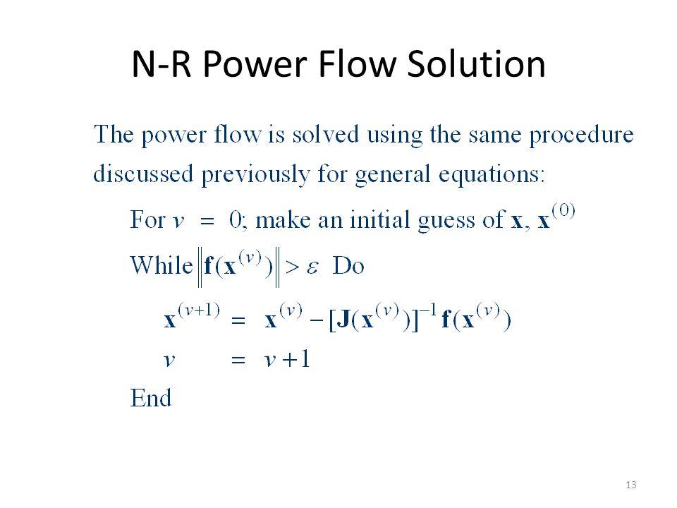 N-R Power Flow Solution 13