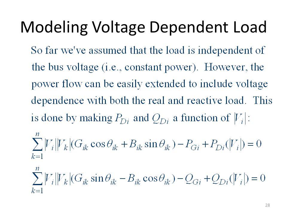 Modeling Voltage Dependent Load 28