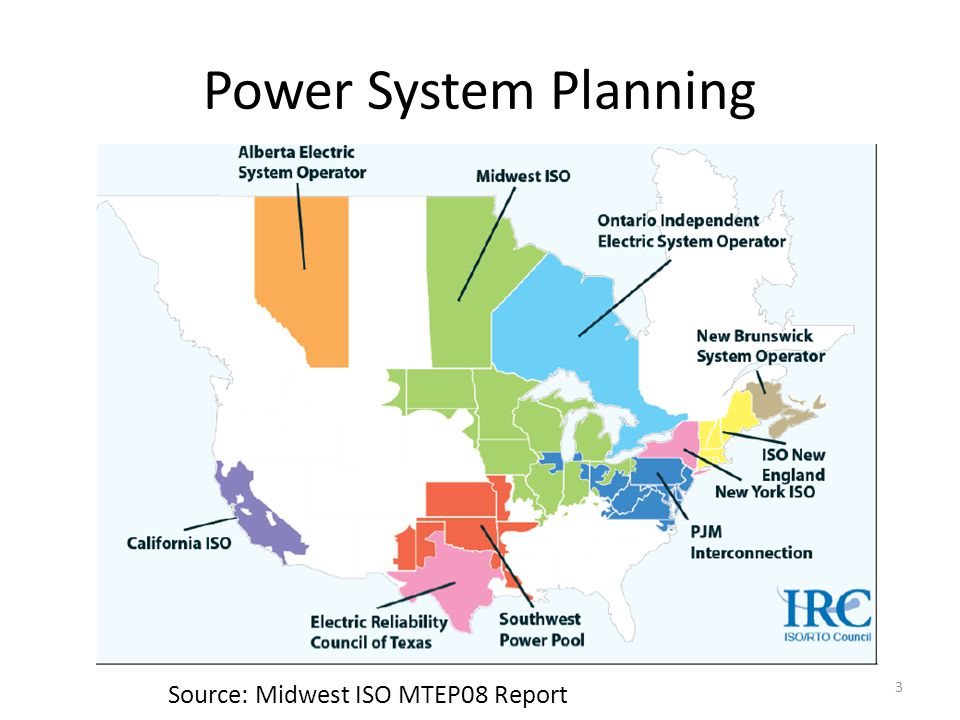 Power System Planning Source: Midwest ISO MTEP08 Report 3