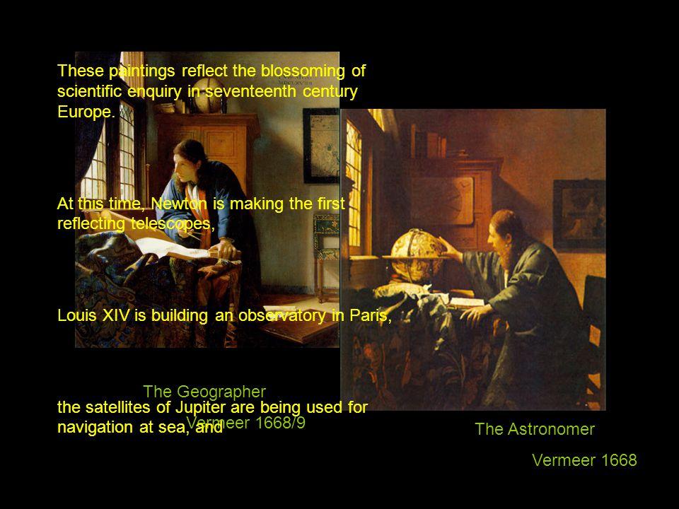 JOHANNES VERMEER ~1660 The year Newton postulated gravity! happyphysics.com