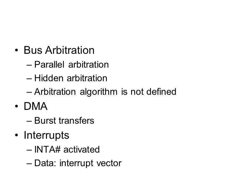 SCSI bus phases Bus-free –no SCSI unit is currently using and controlling the bus SEL# and BSY# inactive Arbitration –unit activates BSY# and puts its SCSI-ID onto the data bus –After a short arbitration delay, if no other SCSI-ID with a higher priority is active then the unit may control the bus and activates SEL# Selection –initiator selects a target unit and advises the target to carry out certain functions –the I/O# signal is inactive –addressing by putting the OR-ed value of the SCSI-ID of the initiator and target to the bus –target activates BSY#