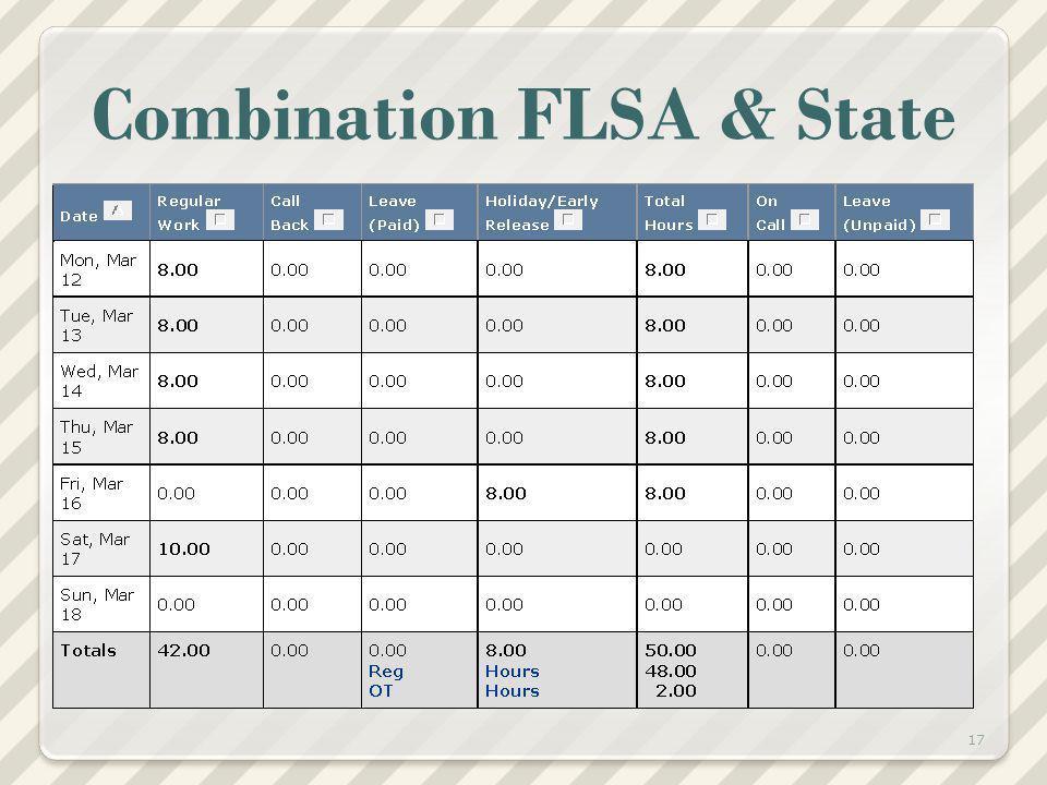 Combination FLSA & State 17
