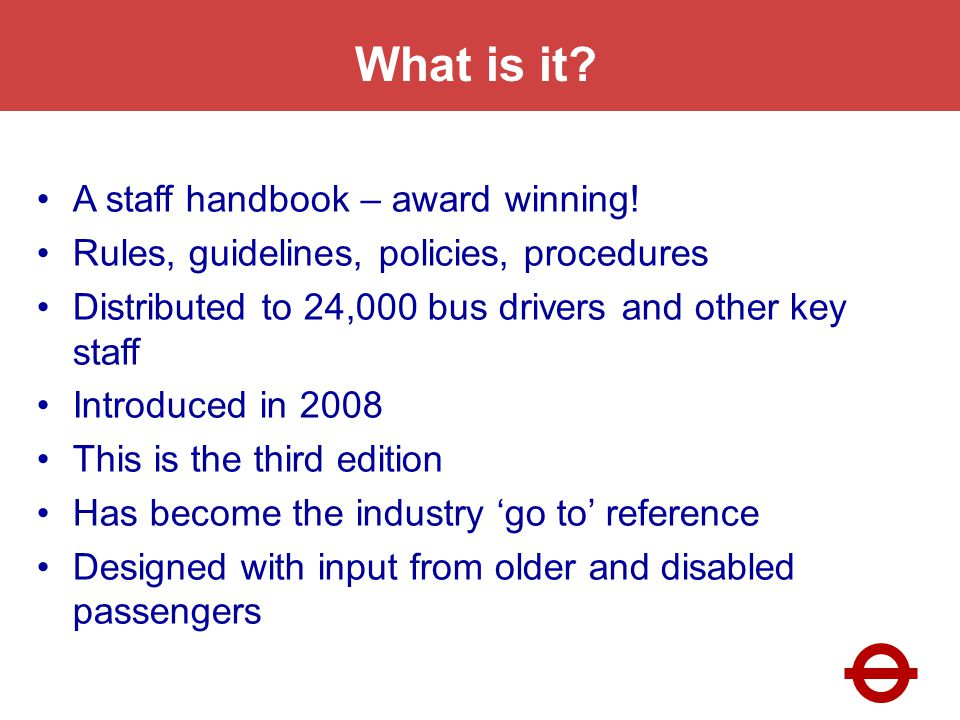 What is it. A staff handbook – award winning.