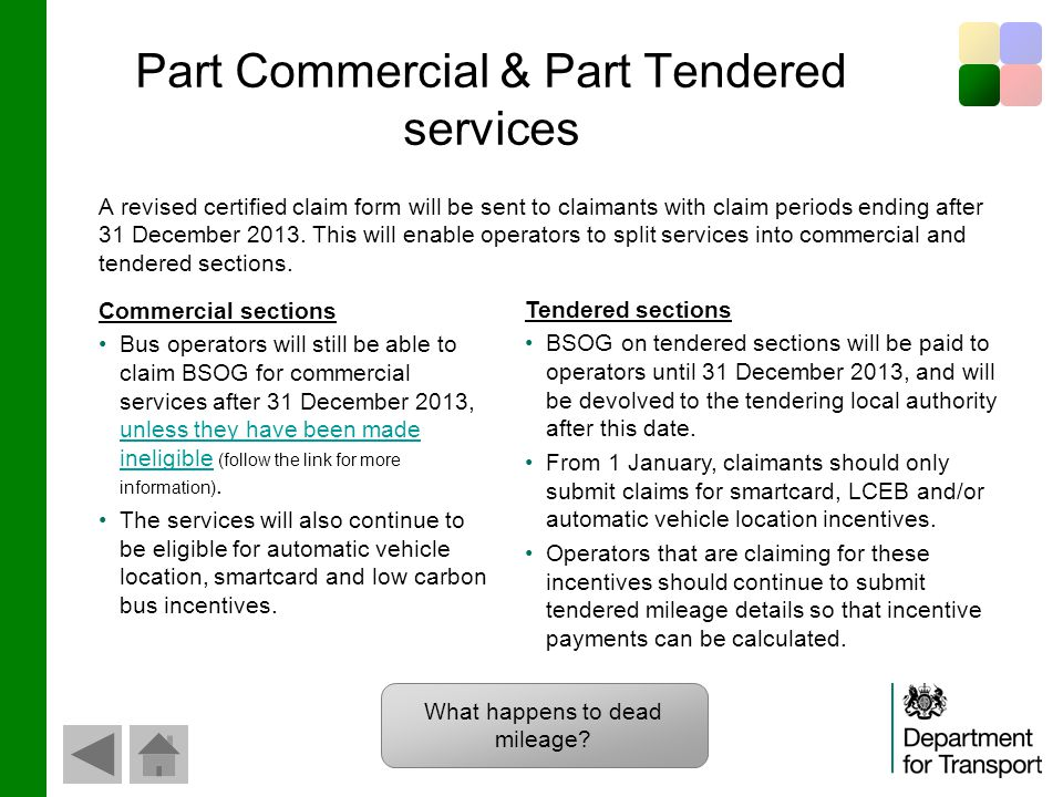 Part Commercial & Part Tendered services A revised certified claim form will be sent to claimants with claim periods ending after 31 December 2013.