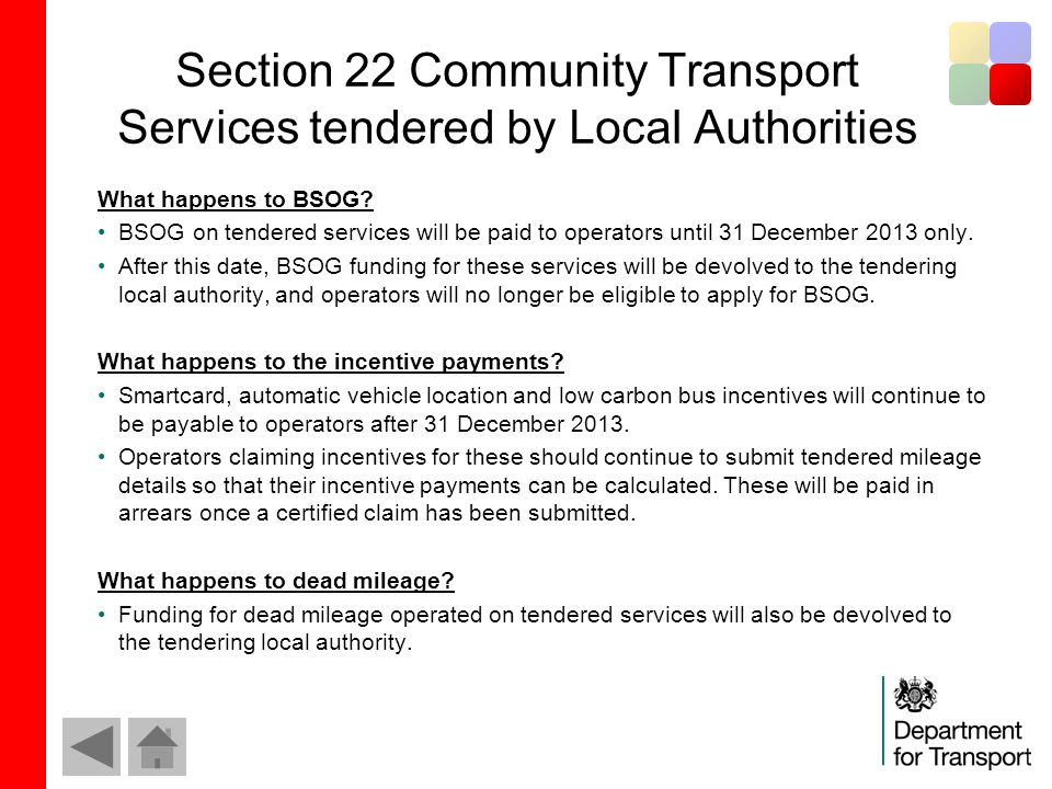 Section 22 Community Transport Services tendered by Local Authorities What happens to BSOG.