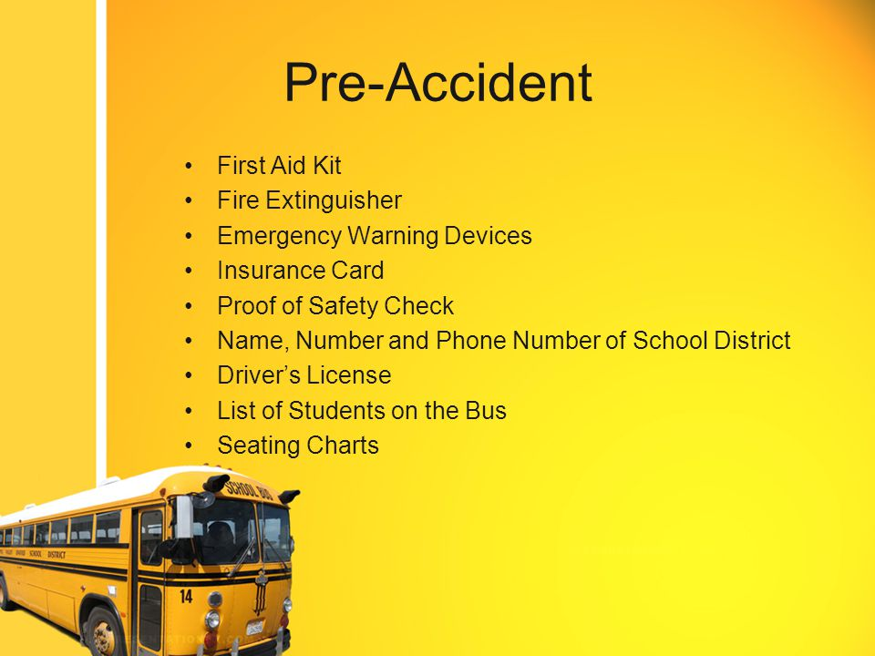Accident Procedures No Accident is the same and what will be covered in the documentation on the slides to follow is just a guideline and is subject to change depending on the situation.