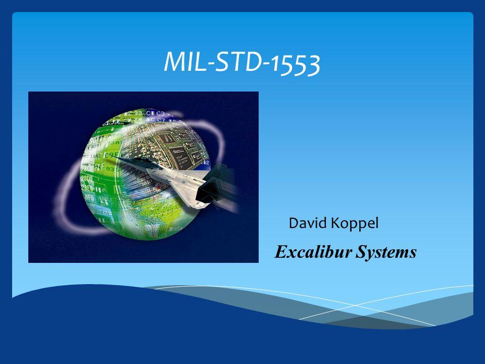 MIL-STD-1553 David Koppel Excalibur Systems