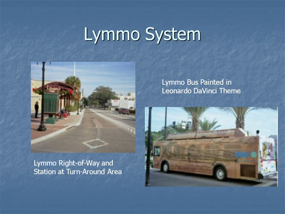 Lymmo System Lymmo Right-of-Way and Station at Turn-Around Area Lymmo Bus Painted in Leonardo DaVinci Theme