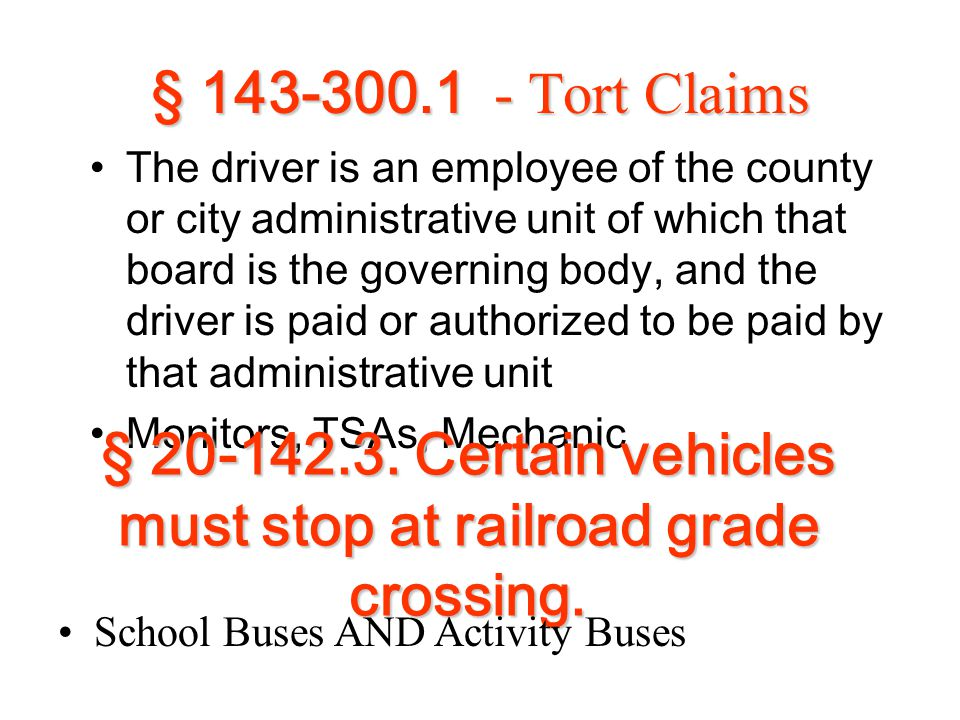 § 143-300.1 - Tort Claims The driver is an employee of the county or city administrative unit of which that board is the governing body, and the drive