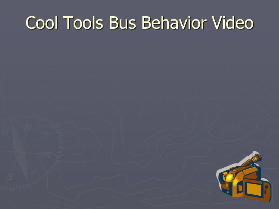 Cool Tools Bus Behavior Video
