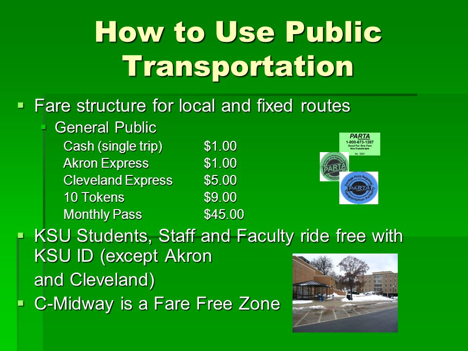How to Use Public Transportation Fare structure for local and fixed routes Fare structure for local and fixed routes General Public General Public Cas