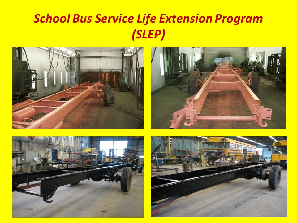 School Bus Service Life Extension Program (SLEP)