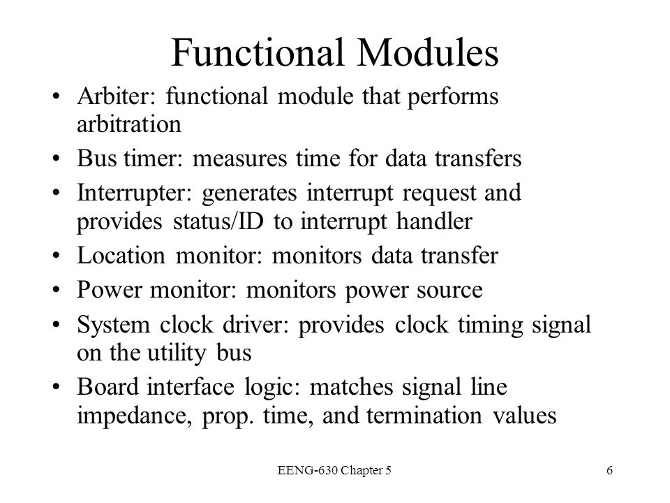 EENG-630 Chapter 527 Standard Requirements Independence for an open standard Asynchronous timing protocol Optional packet protocol Distributed arbitration protocols Support of high reliability and fault tolerant applications Ability to lock modules w/o deadlock or livelock