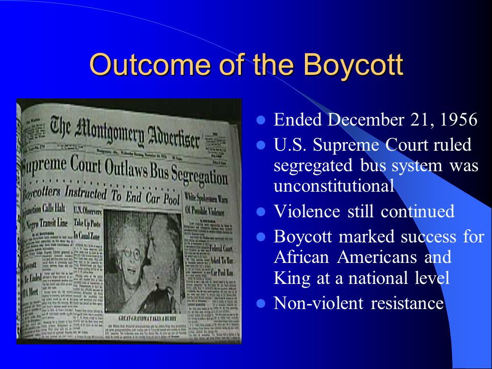 Outcome of the Boycott Ended December 21, 1956 U.S.