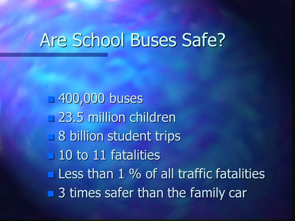 Are School Buses Safe.
