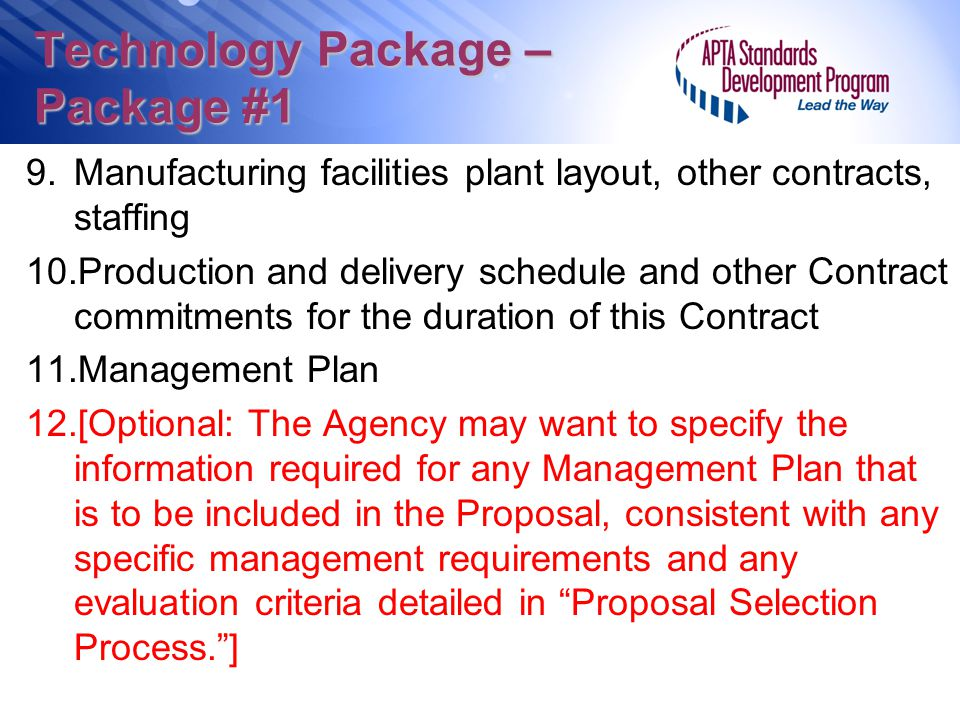 Technology Package – Package #1 9.Manufacturing facilities plant layout, other contracts, staffing 10.Production and delivery schedule and other Contr