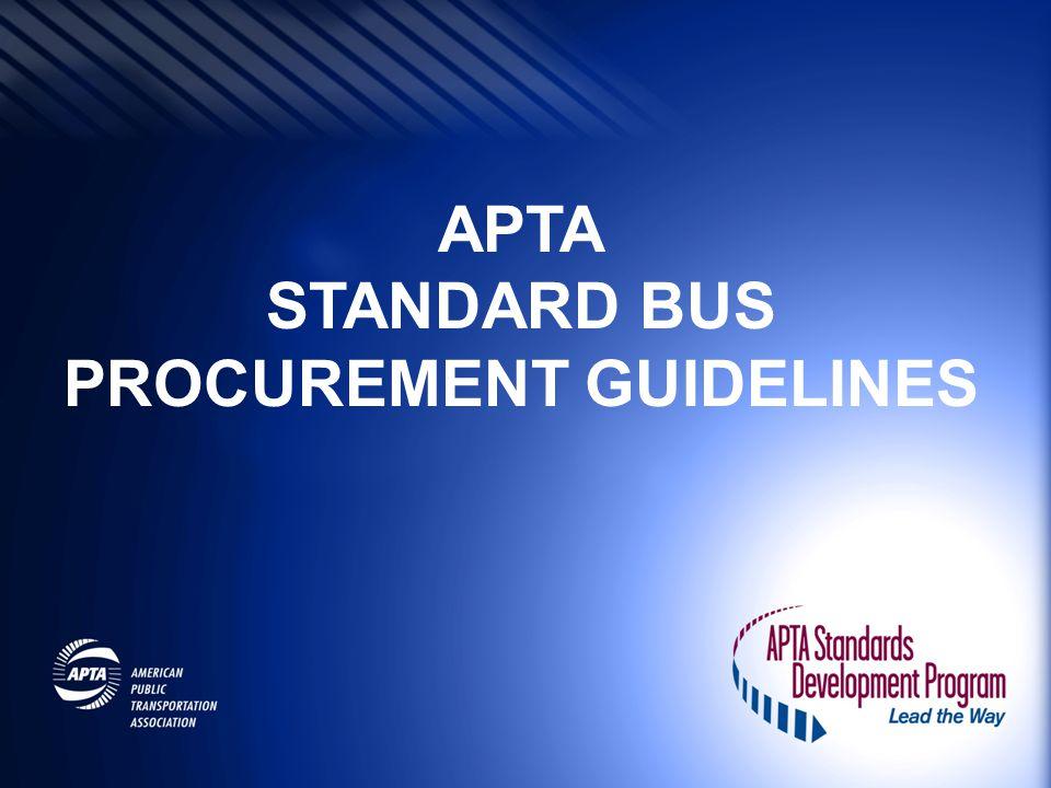 APTA STANDARD BUS PROCUREMENT GUIDELINES