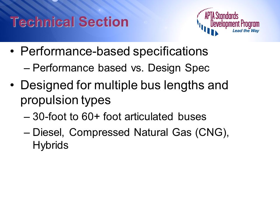 Technical Section Performance-based specifications –Performance based vs.