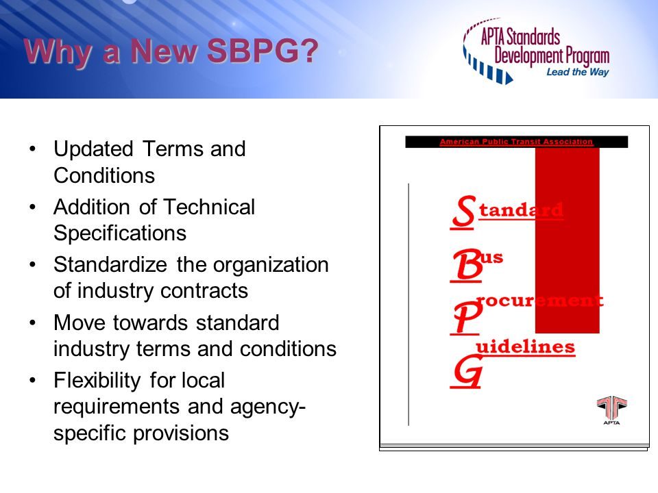 Why a New SBPG? Request for Proposal [insert date] [insert Proposal number] American Public Transportation Association 1666 K Street, NW, Washington,