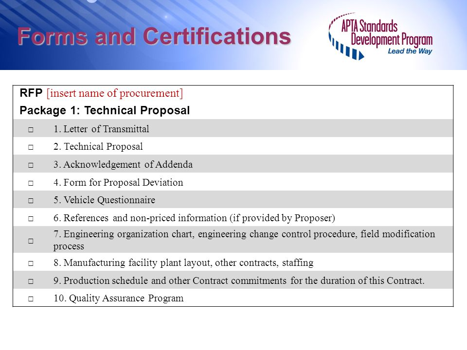 Forms and Certifications RFP [insert name of procurement] Package 1: Technical Proposal 1. Letter of Transmittal 2. Technical Proposal 3. Acknowledgem