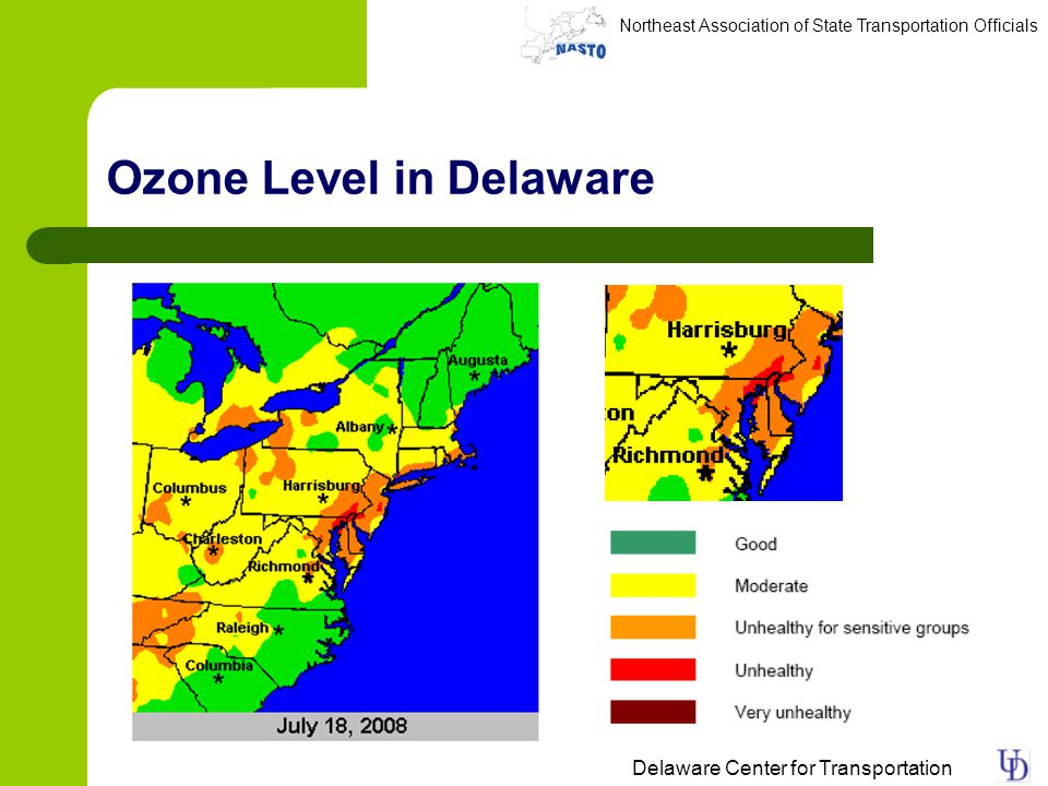 Northeast Association of State Transportation Officials Delaware Center for Transportation Ozone Level in Delaware