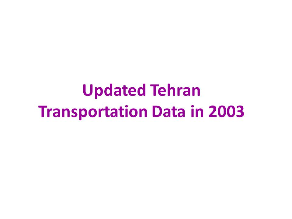 Updated Tehran Transportation Data in 2003