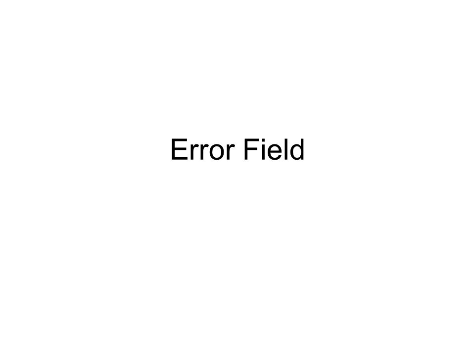 Error Field