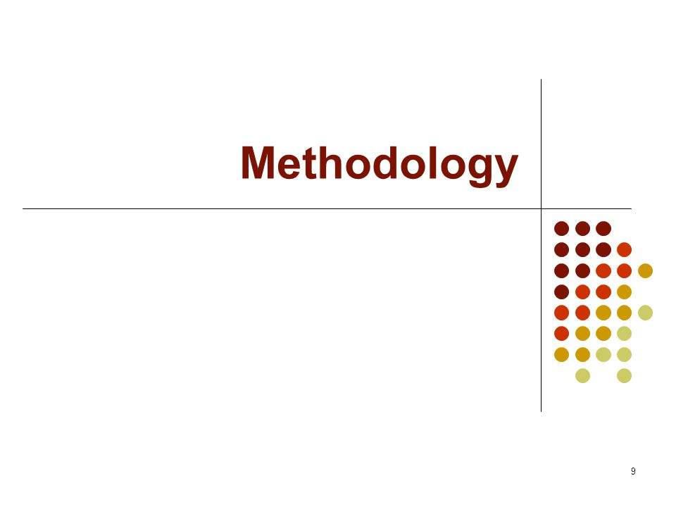 9 Methodology