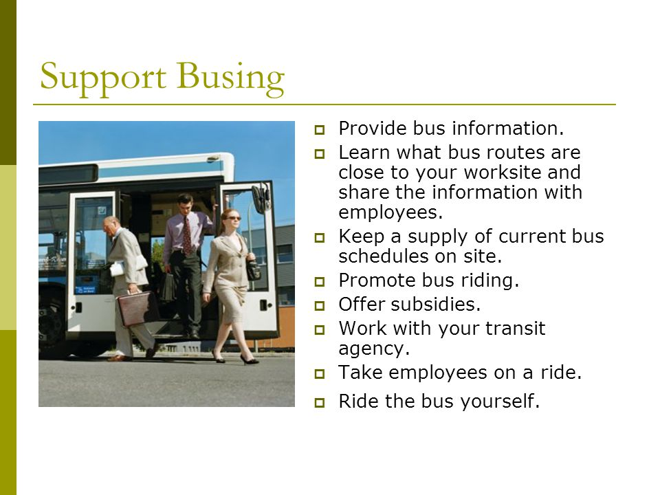 Support Busing Provide bus information.