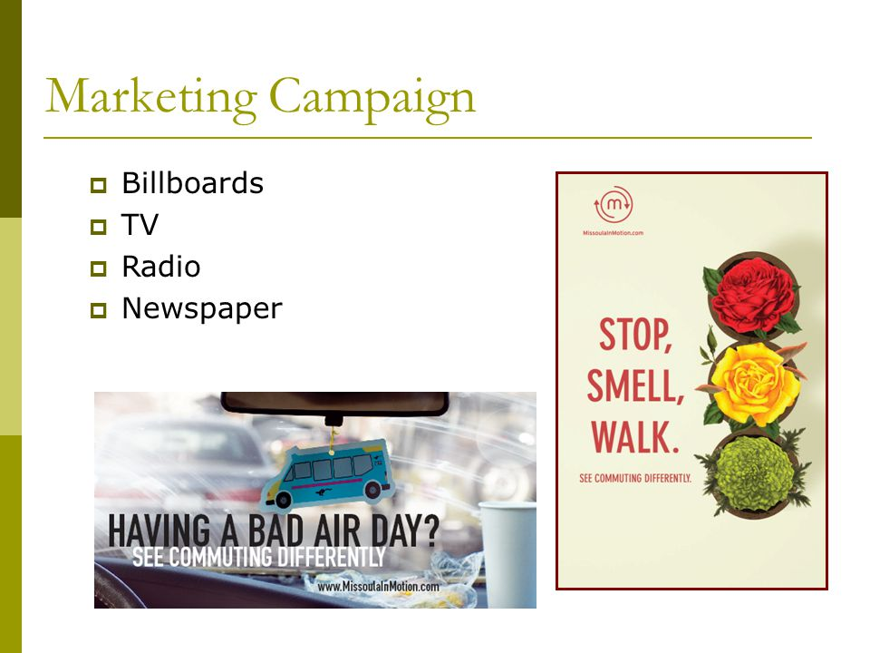 Marketing Campaign Billboards TV Radio Newspaper