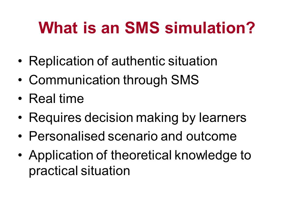 What is an SMS simulation.