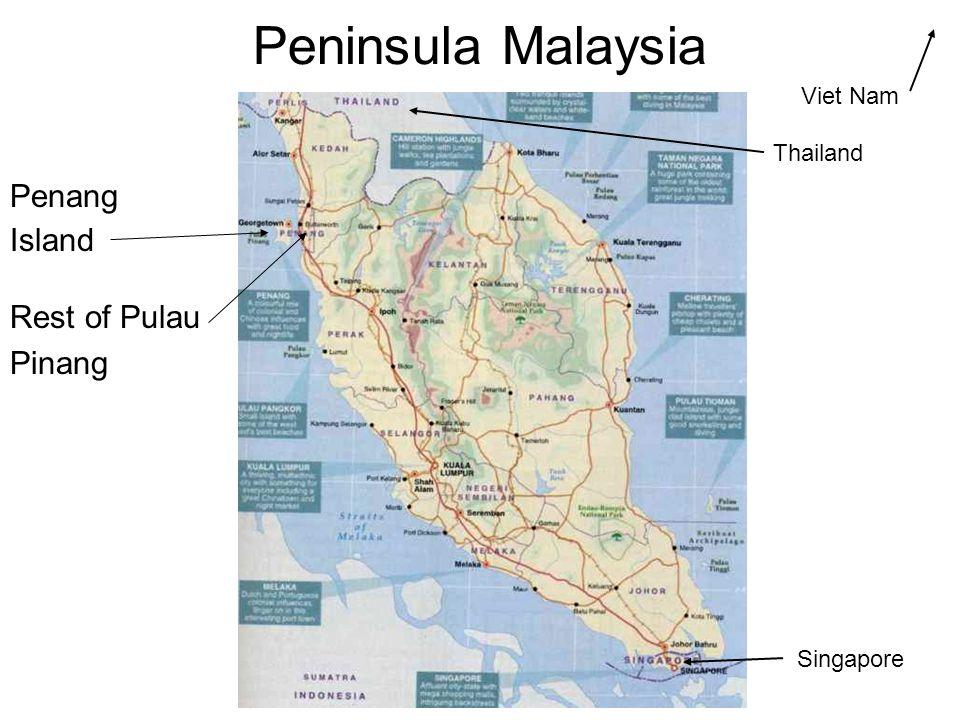 Peninsula Malaysia Penang Island Rest of Pulau Pinang Thailand Singapore Viet Nam
