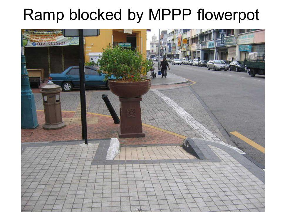 Ramp blocked by MPPP flowerpot