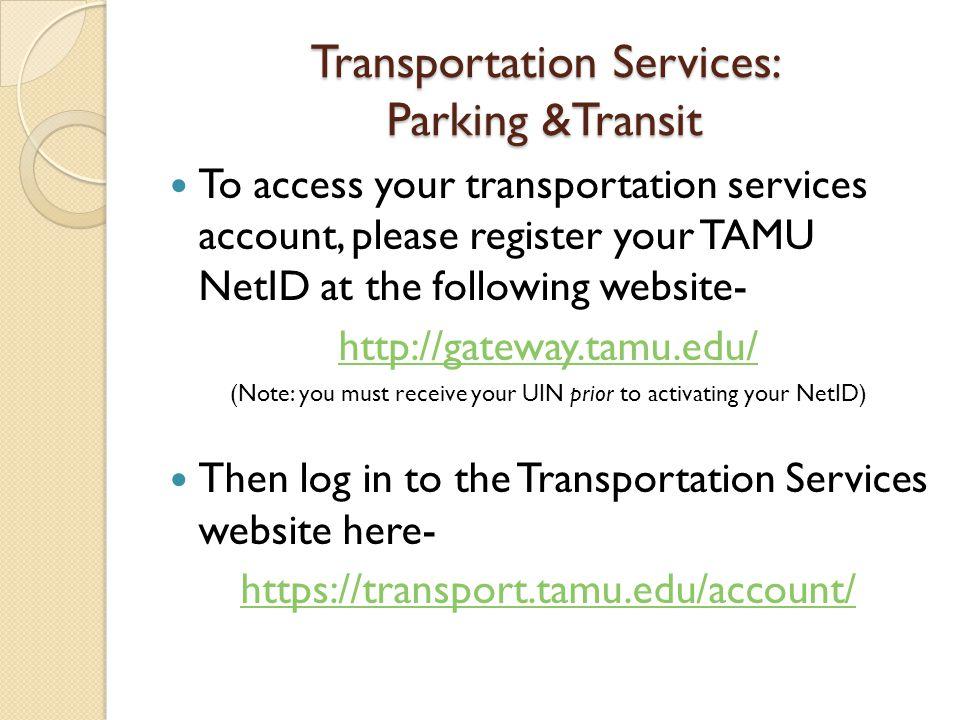 Transportation Services: Parking &Transit