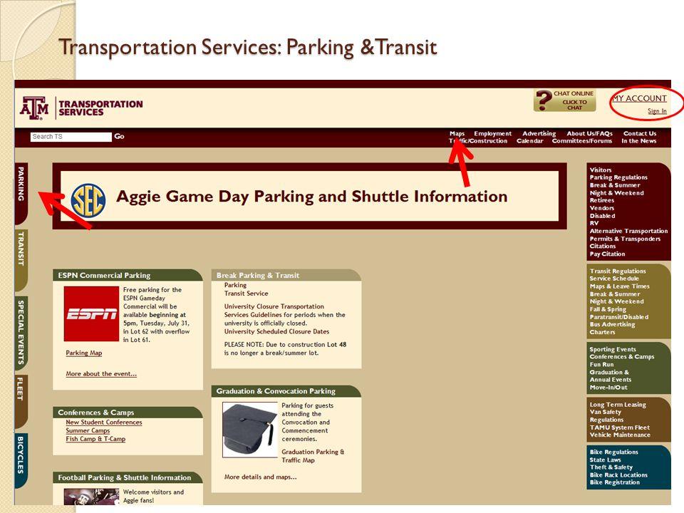 Transportation Services: Parking The annual parking permit registration is April 11, 2012 – July 10, 2012.