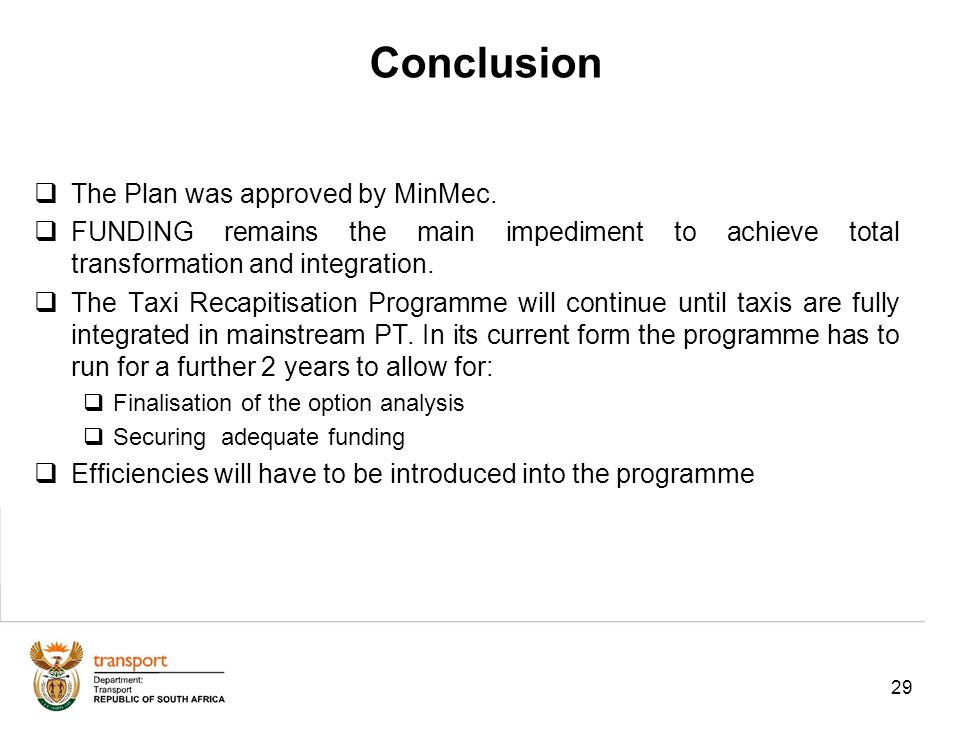 29 The Plan was approved by MinMec.