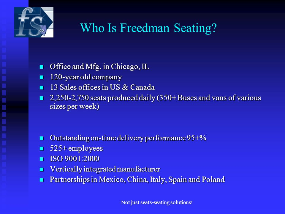Not just seats-seating solutions. Who Is Freedman Seating.