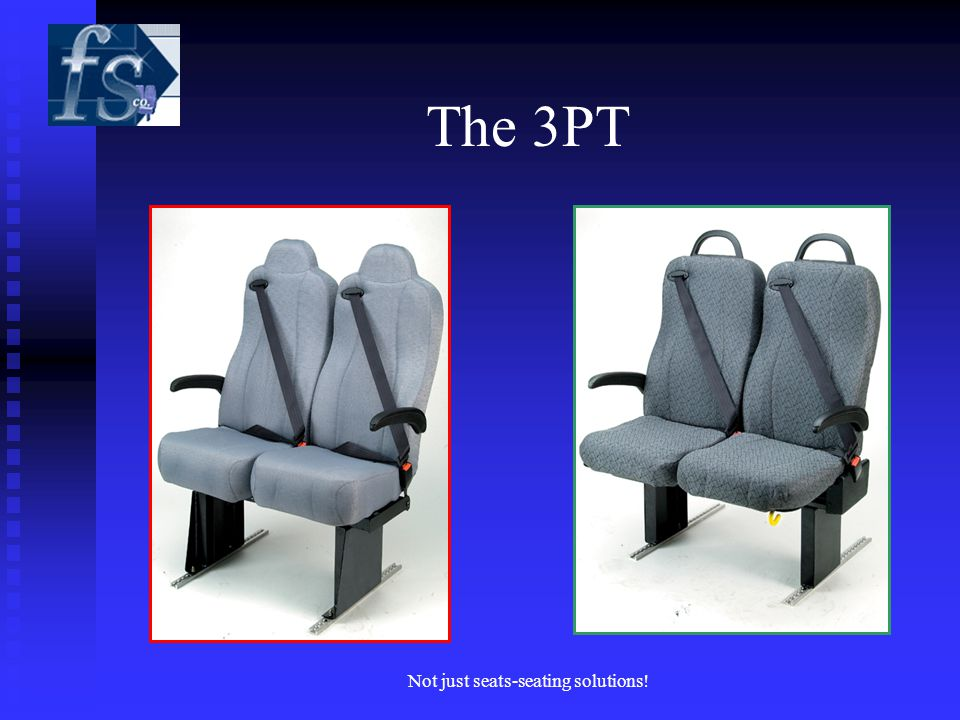 The 3PT Not just seats-seating solutions!