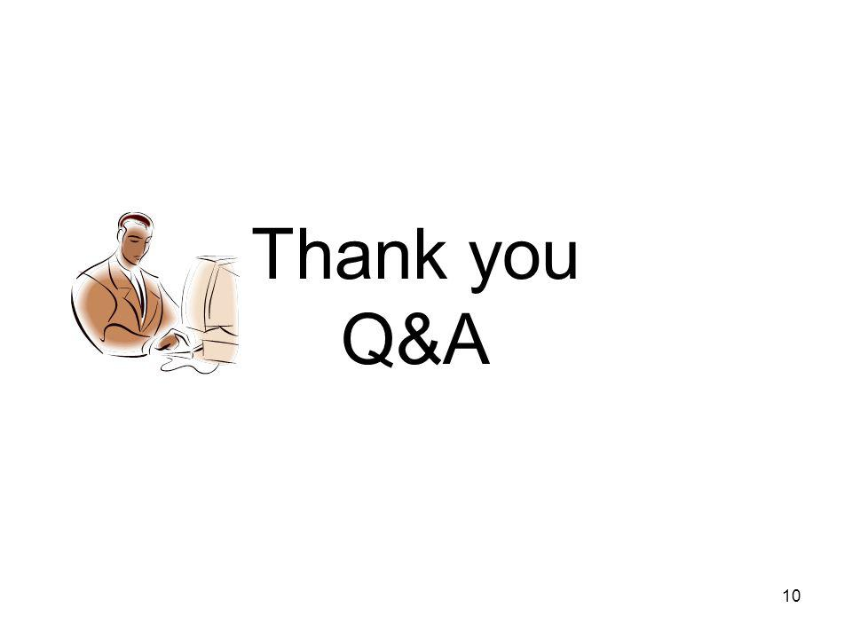 10 Thank you Q&A