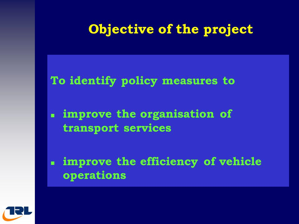 Options for improving vehicle operations n Allocate bus routes on the basis of transport needs u Technical advise to the Ministry of Transport.